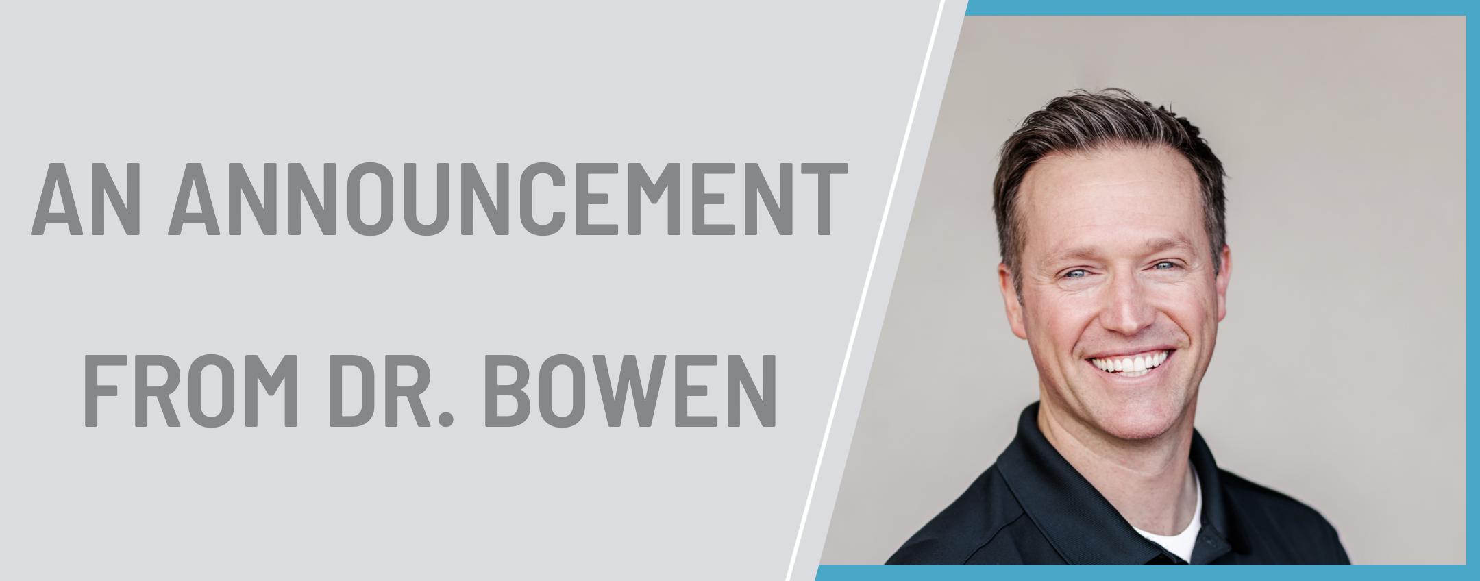 1-announcement-from-dr.-bowen